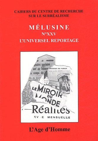 9782825119570: M�lusine 25 - L'universel reportage