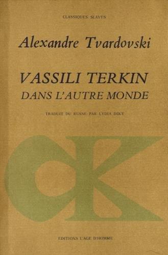 Vassili Terkin dans l'autre monde: Tvardovski, Alexandre