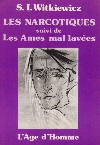 9782825121023: Les Narcotiques - Les Âmes mal lavées