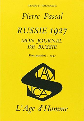 9782825121658: Mon journal de Russie, tome 4 : Russie, 1927