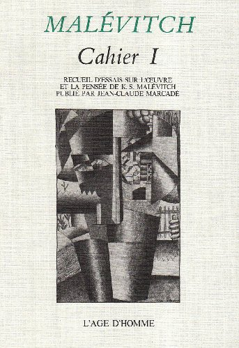 Malevitch : Cahier 1: Jean-Claude/ Marcade
