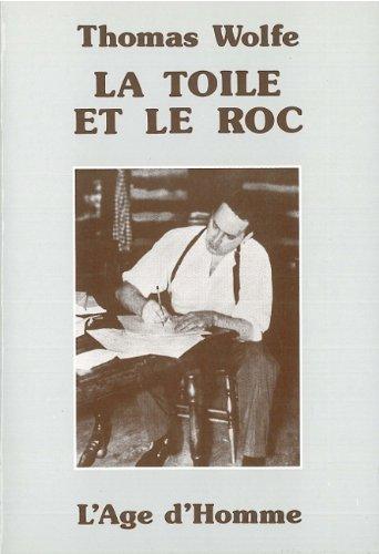 9782825123324: La Toile et le Roc