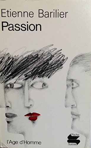 9782825124680: Passion (L'Age d'Homme)