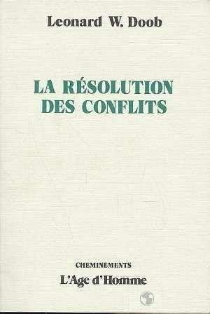 9782825131336: La r�solution des conflits