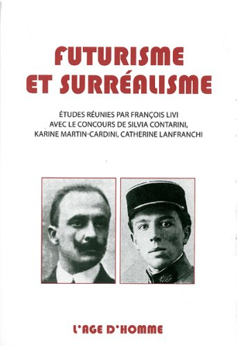 9782825136447: Futurisme et surrealisme (French Edition)