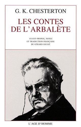 9782825137772: Les contes de l'arbalète