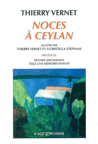 9782825138250: Noces à Ceylan (French Edition)