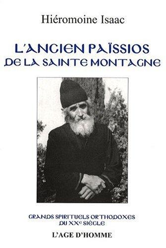 9782825139110: L'Ancien Pa�ssios de la Sainte-Montagne : Grands spirituels orthodoxes du XX�me si�cle