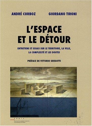 9782825139387: L'espace et le détour (French Edition)
