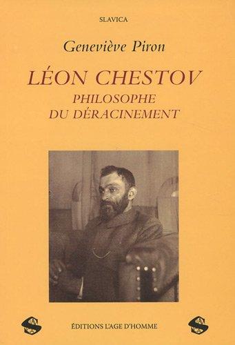 9782825139769: Léon Chestov, philosophe du déracinement : La genèse de l'oeuvre