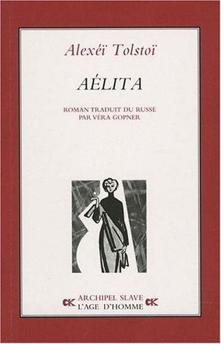 AELITA: TOLSTOI Alexei: