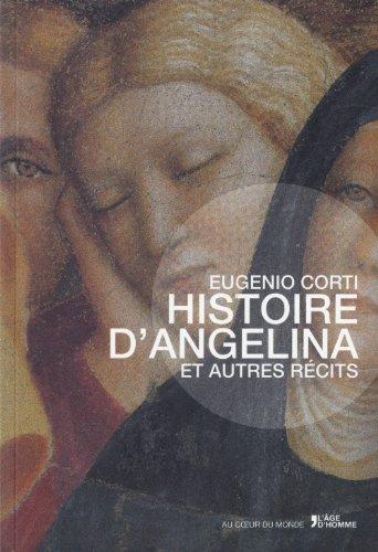 9782825141748: Histoire d'Angelina et autres récits