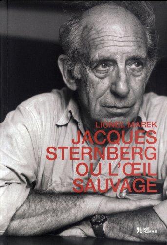 9782825142639: Jacques Sternberg ou l'oeil sauvage