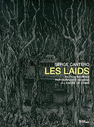 Les laids: Cantero, Serge