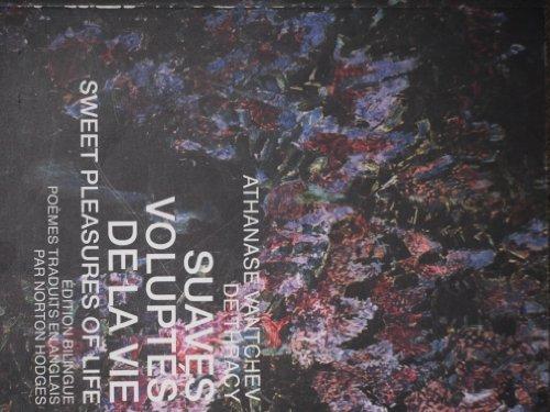 9782825143568: Suaves Voluptes De Vie Sweet Pleasures of Life Edicion Bilingue Poemes Traduits En Anglais