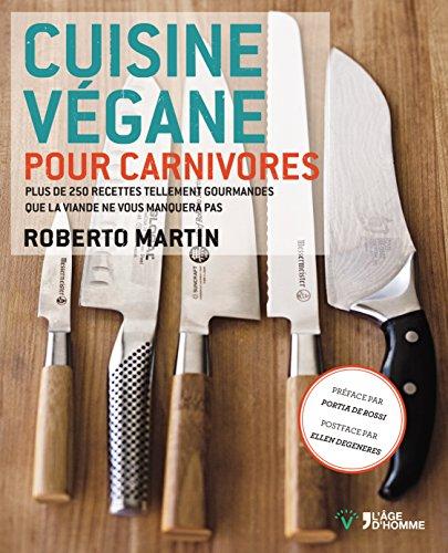 Cuisine végane pour carnivores