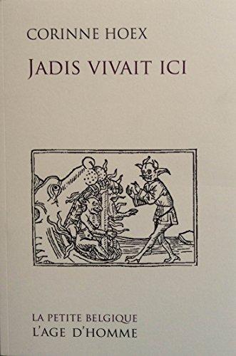 9782825144954: Jadis Vivait Ici
