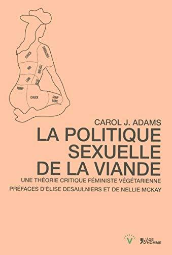 9782825145326: Politique sexuelle de la viande : Une théorie critique féministe végétarienne