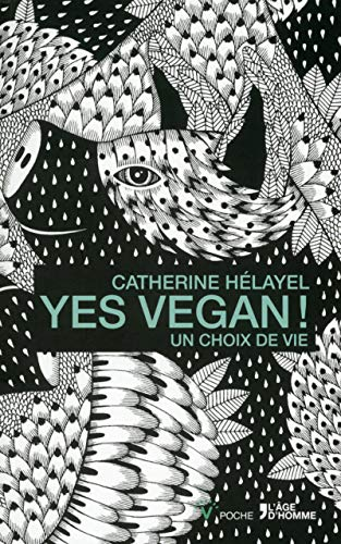 9782825145487: yes vegan ! un choix de vie