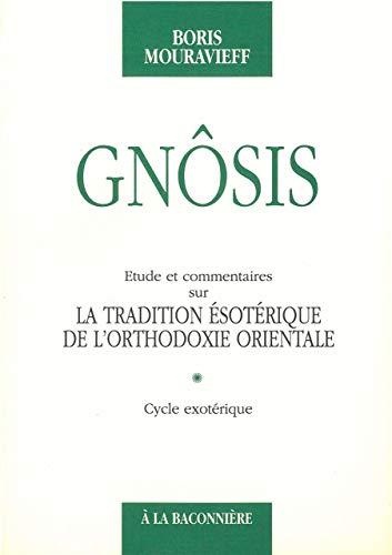 9782825210192: Gn�sis : Etude et commentaires sur la tradition �sot�rique de l'orthodoxie orientale, tome 1, cycle exot�rique
