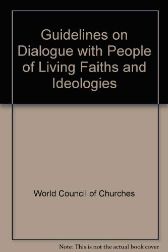 Guidelines on Dialogue with People of Living Faiths and Ideologies.
