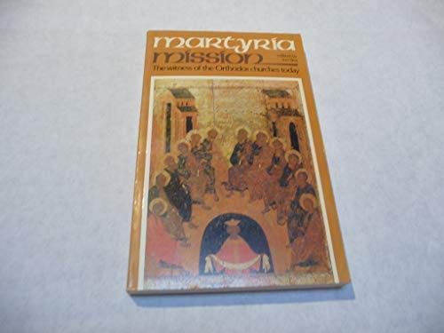 9782825406281: Martyria/mission: The witness of the Orthodox churches today