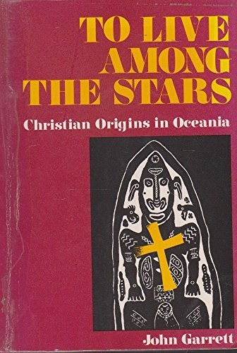 9782825406922: To Live Among the Stars: Christian Origins in Oceania