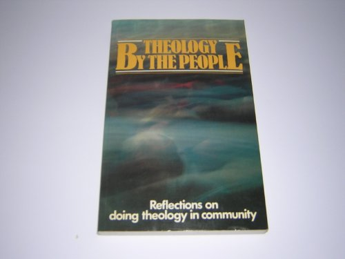 9782825408629: Theology by the People Reflections on Doing Theology in Community