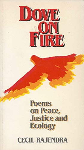 Dove on Fire: Poems on Peace, Justice and Ecology