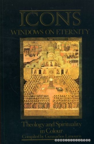9782825409657: Icons, Windows on Eternity: Theology and Spirituality in Colour (Faith and Order Paper, 147)