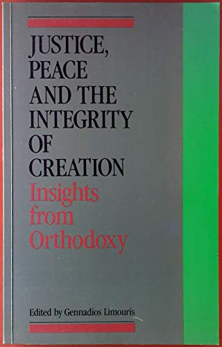 9782825409794: Justice Peace and the Integrity of Creation: Insights From Orthodoxy