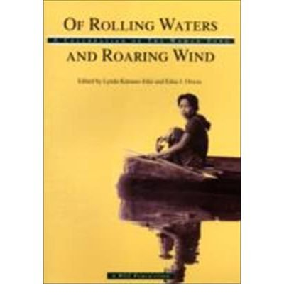 9782825412879: Of Rolling Waters and Roaring Wind: A Celebration of the Woman Song