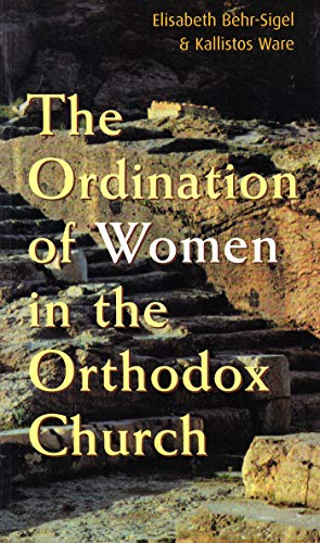 9782825413364: The Ordination of Women in the Orthodox Church
