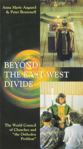 9782825413500: Beyond the East-West Divide: The World Council of Churches and the Orthodox Problem-#95 (Risk Book Series)