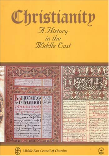 9782825414248: Christianity: A History in the Middle East
