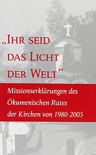 "9782825414439: ""You Are The Light Of The World"": Statements on Mission by the World Council of Churches (German Edition)"