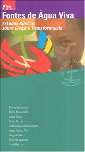 9782825414538: Springs of Living Water: Bible Studies on Grace and Transformation (Portuguese Edition) (Risk Book Series)