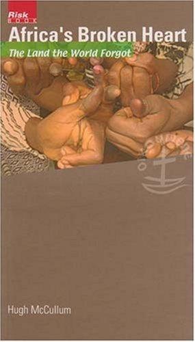 9782825415061: Africa's Broken Heart: Congo - The Land the World Forgot (Risk Book Series)