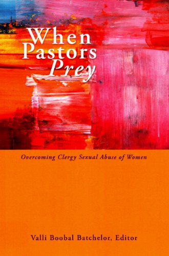 9782825415665: When Pastors Prey: Overcoming Clergy Sexual Abuse of Women
