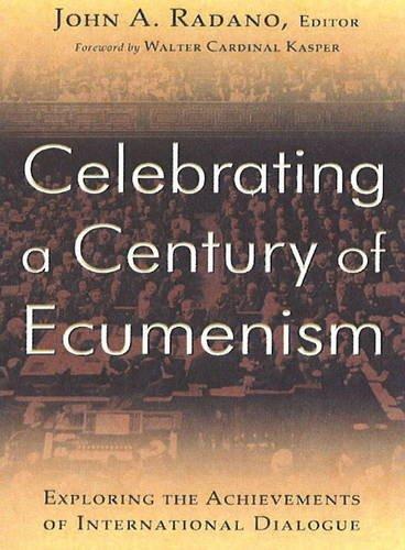 9782825415726: Celebrating a Century of Ecumenism: Exploring the Achievements of International Dialogue