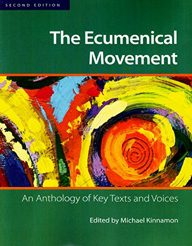 9782825416655: The Ecumenical Movement: An Anthology of Key Texts and Voices (Second Edition)