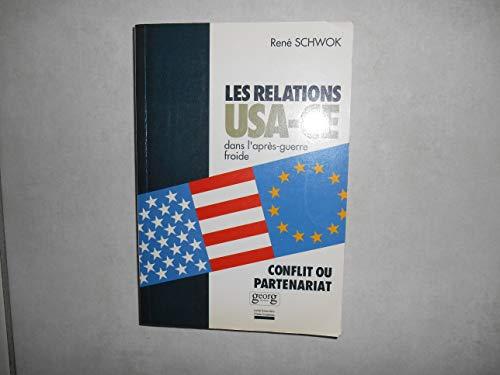 9782825704387: Les relations entre les �tats-Unis et la Communaut� europ�enne