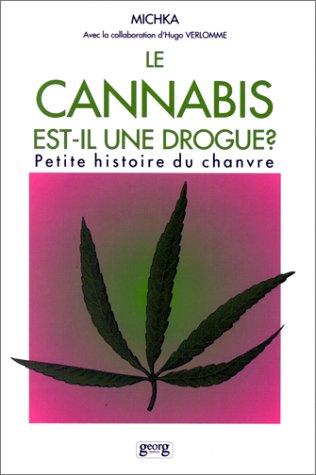 9782825704714: Le cannabis est-il une drogue?