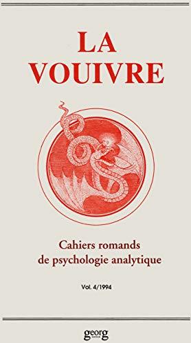 9782825704882: La Vouivre, cahier de psychologie analytique, volume 4, 1994