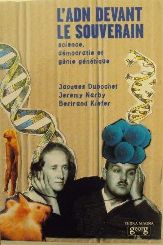 9782825705919: L'ADN devant le souverain : Science, d�mocratie & g�nie g�n�tique (Terra magna)