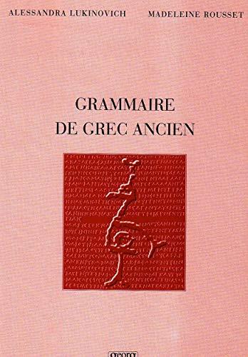 9782825707753: Grammaire de grec ancien nelle édition