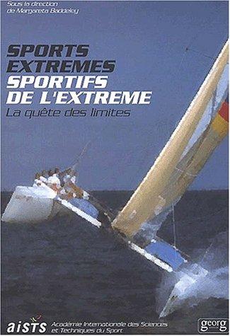9782825707814: Sports extrêmes, sportifs de l'extrême : En quête de limites