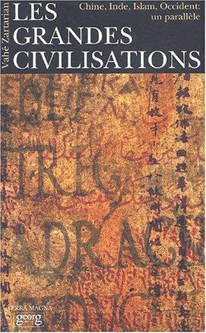 9782825708101: Les grandes civilisations