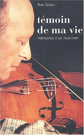 9782825708613: Témoin de ma vie : Mémoires d'un musicien