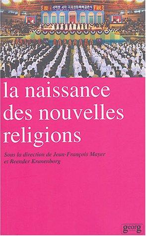 9782825708774: La naissance des nouvelles religions (French Edition)